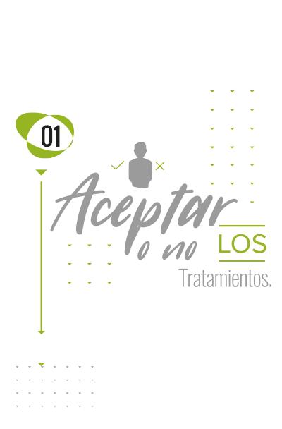 Aceptar o no los tratamientos